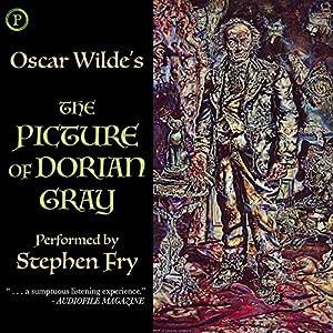 The Picture of Dorian Gray Hörbuch von Oscar Wilde Gesprochen von: Stephen Fry