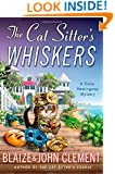 The Cat Sitter's Whiskers: A Dixie Hemingway Mystery (Dixie Hemingway Mysteries)