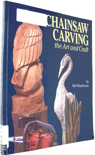 Chainsaw carving the art craft and hal