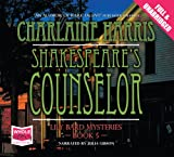 Charlaine Harris Shakespeare's Counselor (Unabridged Audiobook)