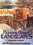 Painting Better Landscapes: Specific Ways to Improve Your Oils
