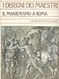 img - for Il manierismo a Roma book / textbook / text book