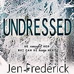 Undressed | Jen Frederick