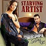 Starving Artist   Selena Kitt
