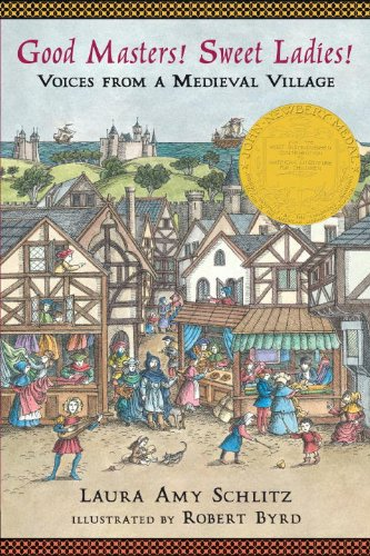 Good Masters! Sweet Ladies!: Voices from a Medieval Village (Good Middle compare prices)