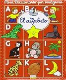 Mini diccionario imagenes: el alfabeto (Mini Diccionario Por Imagenes/ Mini Images Dictionary)