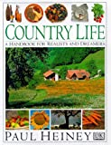 img - for Country Life: A Handbook for Realists and Dreamers book / textbook / text book