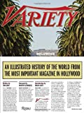 img - for Variety: An Illustrated History of the World from the Most Important Magazine in Hollywood book / textbook / text book