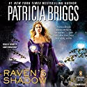 Raven's Shadow (       UNABRIDGED) by Patricia Briggs Narrated by Jennifer James Bradshaw