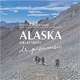 Photo du livre Alaska  sur les traces des pionniers