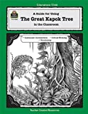 Lynne Cherry A Guide for Using the Great Kapok Tree in the Classroom (Literature Units)