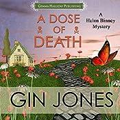 A Dose of Death: Helen Binney Mysteries Volume 1   Gin Jones
