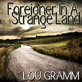 Foreigner In A Strange Land