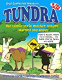 The Comic Strip Mother Nature Warned You About (Tundra)