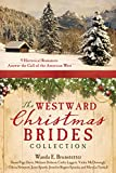 img - for The Westward Christmas Brides Collection: 9 Historical Romances Answer the Call of the American West book / textbook / text book