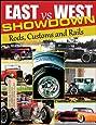 East vs. West Showdown: Rods, Customs & Rails (Cartech)