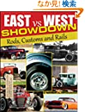 East vs West Showdown: Rods, Customs and Rails (Cartech)