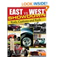 East vs. West Showdown: Rods, Customs & Rails (Cartech)