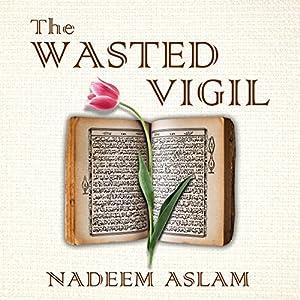 The Wasted Vigil Audiobook