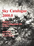 img - for Sky Catalogue 2000.0: Volume 1 (Sky Catalogue 20000 2nd ed) book / textbook / text book