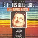 echange, troc Jose Alfredo Jimenez - 12 Exitos Rancheros