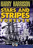 Stars & Stripes Forever - Novel Of Alternate History (034068917X) by Harrison, Harry
