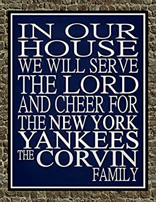 In Our House We Will Serve The Lord And Cheer for The New York Yankees Personalized Family Name Christian Print - Perfect Gift, baseball sports wall art - multiple sizes