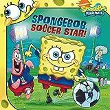 SpongeBob, Soccer Star! (Spongebob Squarepants (8x8))