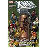 X-Men Forever Volume 2: The Secret History Of The Sentinels TPB (X-Men (Marvel Paperback))by Paul Smith