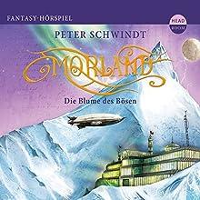 Die Blume des Bösen (Morland 2) Hörspiel von Peter Schwindt Gesprochen von: Ulrich Noethen, Matthias Koeberlin, Jan-Gregor Kremp