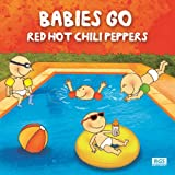Babies Go Red Hot Chili Peppers Sweet Little Band