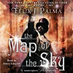 The Map of the Sky: A Novel | Felix J. Palma
