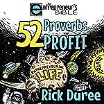 The Entrepreneur's Bible: 52 Proverbs of Profit | Rick Duree