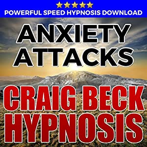 Anxiety Attacks: Hypnosis Downloads Speech
