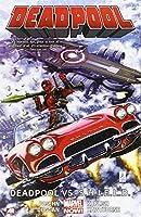 Deadpool Volume 4: Deadpool vs. S.H.I.E.L.D. (Marvel Now)