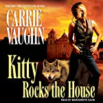 Kitty Rocks the House: Kitty Norville, Book 11 | Carrie Vaughn