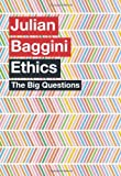 The Big Questions: Ethics (1780870345) by Julian Baggini