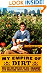 My Empire of Dirt: How One Man Turned...