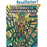 """""""Les Pionniers de l'aventure humaine """"de François Boucq 61R2nM-ZPhL._SL160_PIsitb-sticker-arrow-dp,TopRight,12,-18_SH30_OU08_AA160_"""