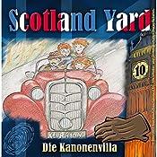 Die Kanonenvilla (Scotland Yard 10) | Wolfgang Pauls