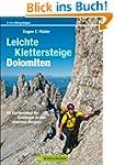 Leichte Klettersteige: Dolomiten: Kle...