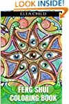 Feng Shui Coloring Book: Stress Relie...