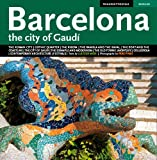 img - for Barcelona: The City of Gaudi by Moix Llatzer (2008-07-15) book / textbook / text book