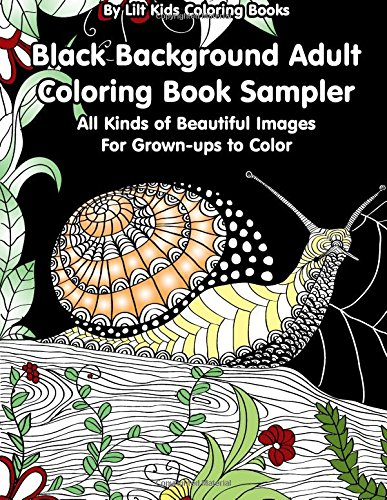 black-background-adult-coloring-book-sampler-all-kinds-of-beautiful-images-for-grown-ups-to-color