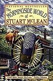 The Morningside World of Stuart McLean (1402516010) by McLean, Stuart