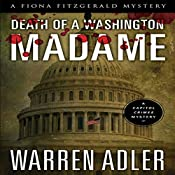 Death of a Washington Madame: Fiona FitzGerald Mysteries, Book 3 | Warren Adler