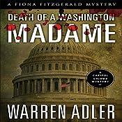 Death of a Washington Madame: Fiona FitzGerald Mysteries, Book 3 | Warren Adler