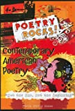 Contemporary American Poetry: Not the End, But the Beginning (Poetry Rocks!)