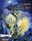 Courts of the Shadow Fey (1936781123) by Baur, Wolfgang