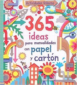 365 ideas para manualidades con papel y cartón: Fiona ; Harrison